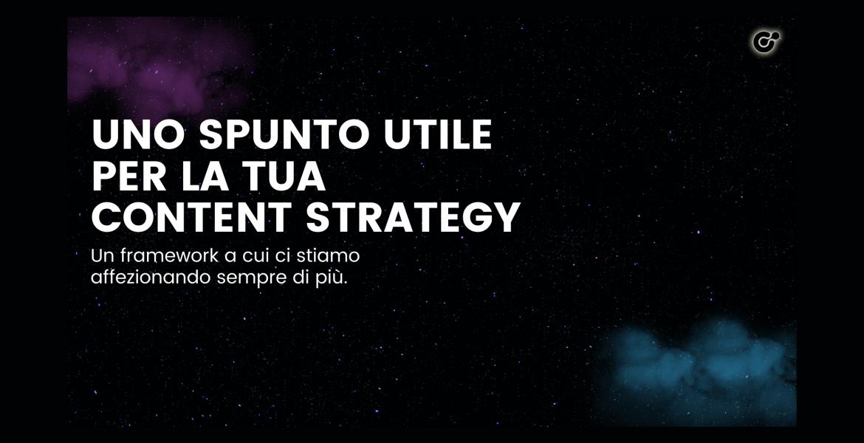 Uno spunto utile per la tua Content Strategy