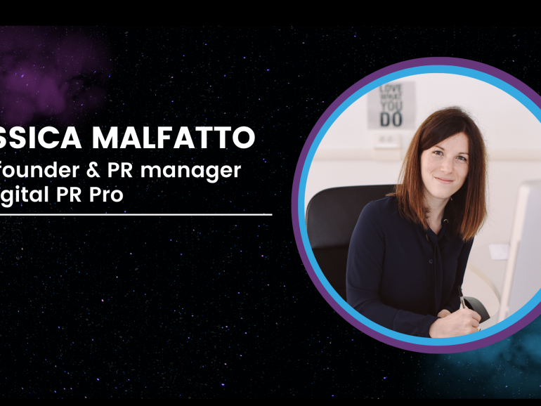 Jessica Malfatto   Co-Founder & PR Manager Digital PR pro