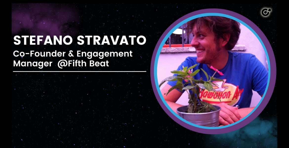 Stefano Stravato | Co-Founder & Engagement Manager Fifth Beat