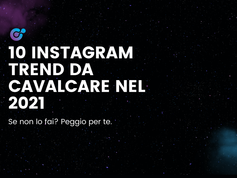 10 Instagram Trend da cavalcare nel 2021