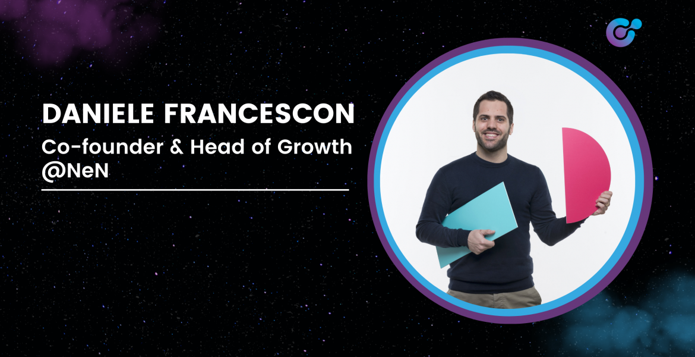 Daniele Francescon | Co-Founder & Head of Growth presso NeN