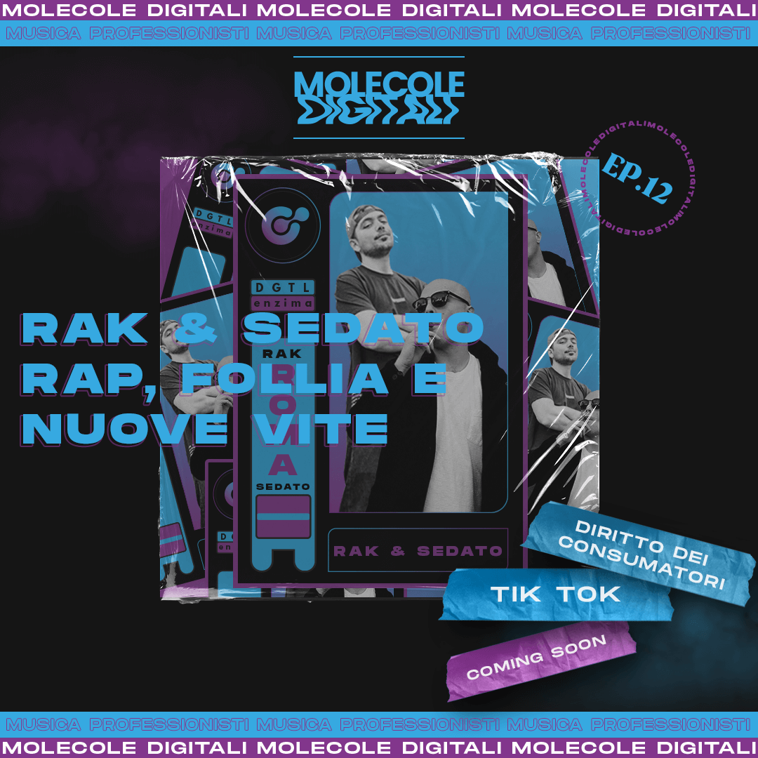 Rak & Sedato Blend – Rap, Follia e Nuove Vite | Molecole Digitali Ep. 12