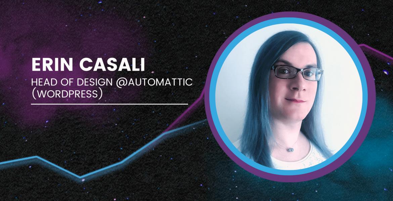 Erin Casali | Head of Design Jetpack (Automattic)