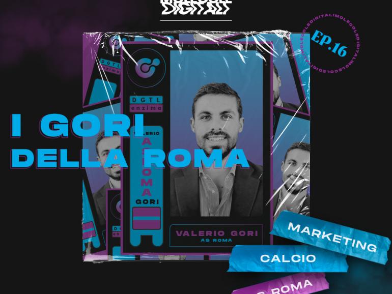 Valerio Gori – Head of Marketing AS Roma | Ep. 16 Molecole Digitali