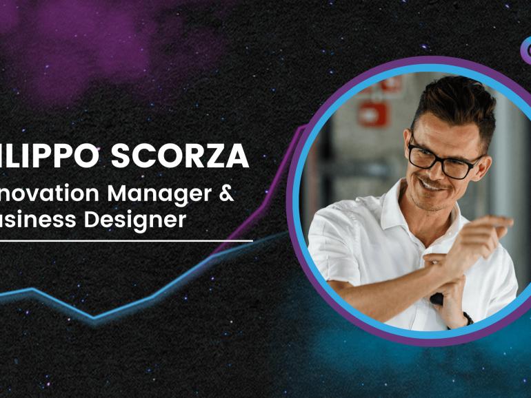 Filippo Scorza   Innovation Manager & Business Designer